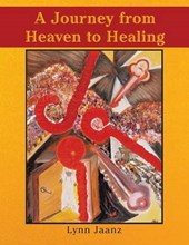 A Journey from Heaven to Healing