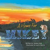 The Critters of Wildcat Cove Series #2 a Home for Mikey