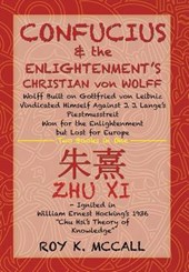 Confucius & the Enlightenment's Christian von Wolff