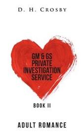 Gm & Gs Private Investigation Service, Book Two