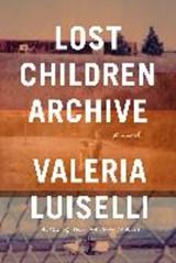 Lost children archive | Valeria Luiselli |