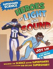 Superpower Science: Heroes of Light and Sound