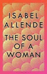 The Soul of a Woman | Isabel Allende |