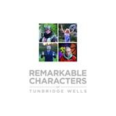 Remarkable Characters of Tunbridge Wells