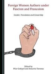Foreign Women Authors under Fascism and Francoism