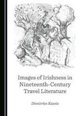 Images of Irishness in Nineteenth-Century Travel Literature