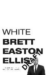 White | Bret Easton Ellis | 9781529012439