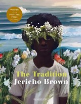 The tradition | Jericho Brown |