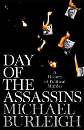 Day of the assassins: a history of political murder
