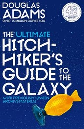 The hitchhiker's guide to the galaxy The ultimate hitchhiker's guide to the galaxy (42nd anniversary edition)