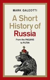A Short History of Russia | Mark Galeotti |