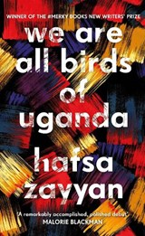We Are All Birds of Uganda | Hafsa Zayyan |