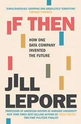 If Then | Jill Lepore |
