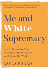 Me and White Supremacy | Layla Saad |