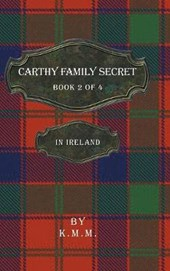 Carthy Family Secret Book 2 of 4