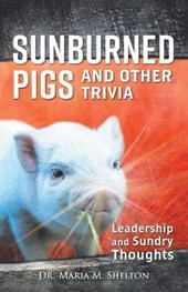Sunburned Pigs and Other Trivia