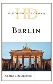 Historical Dictionary of Berlin