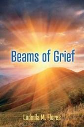 Beams of Grief