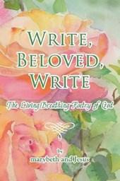 Write, Beloved, Write
