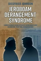 Jeroboam Derangement Syndrome