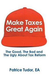 Make Taxes Great Again