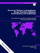 Economic Reforms in Kazakhstan, Kyrgyz Republic, Tajikistan, Turkmenistan, and Uzbekistan