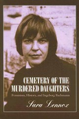 Cemetery of the Murdered Daughters | Sara Lennox | 9781558495524