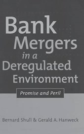 Bank Mergers in a Deregulated Environment