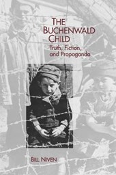 Niven, B: Buchenwald Child - Truth, Fiction, and Propaganda