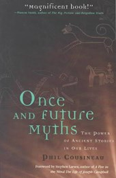 Once and Future Myths