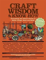 Craft Wisdom & Know-How | Amy Rost |