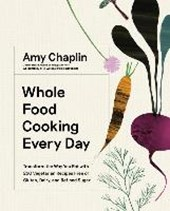 Whole food cooking every day