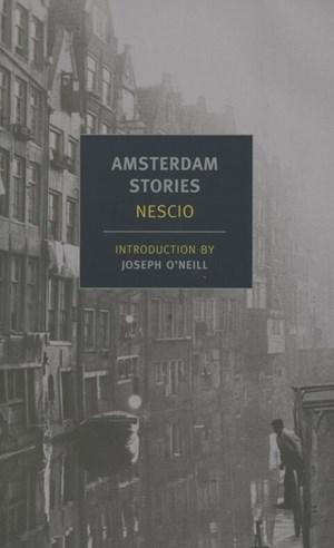 De eerste zin van Nescio's Amsterdam Stories, vertaald door Damion Searls