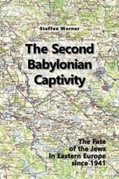 The Second Babylonian Captivity