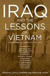 Iraq And The Lessons Of Vietnam | Marilyn B. Young |