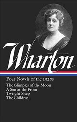 Four Novels of the 1920s | Wharton, Edith |