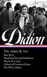 Joan Didion: The 1960s & 70s (loa #325) | Joan Didion ; David L. Ulin |