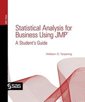 Statistical Analysis for Business Using JMP