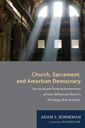 Church  Sacrament  and American Democracy