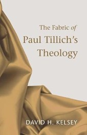The Fabric of Paul Tillich's Theology