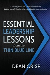 Essential Leadership Lessons from the Thin Blue Line