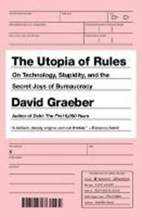 The Utopia Of Rules | David Graeber |