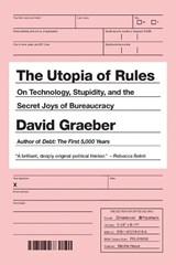 The Utopia Of Rules | David Graeber |