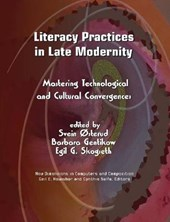 Literacy Practices in Late Modernity