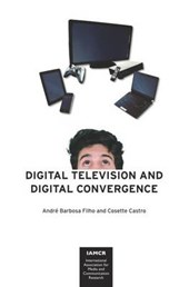Digital Television and Digital Convergence