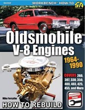 Oldsmobile V-8 Engines 1964-1990: How to Rebuild