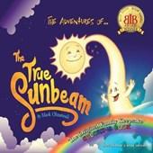 The Adventures of the True Sunbeam