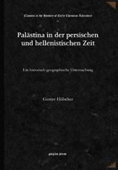 Palastina in Der Persischen Und Hellenistischen Zeit