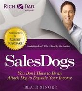 Rich Dad's Advisors: Sales Dogs