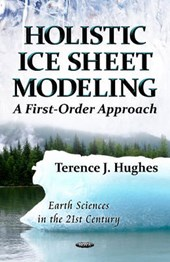 Holistic Ice Sheet Modeling
